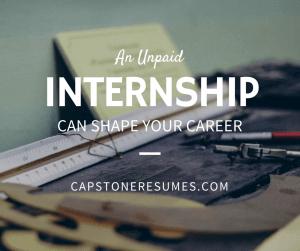 unpaid internship shapes your career