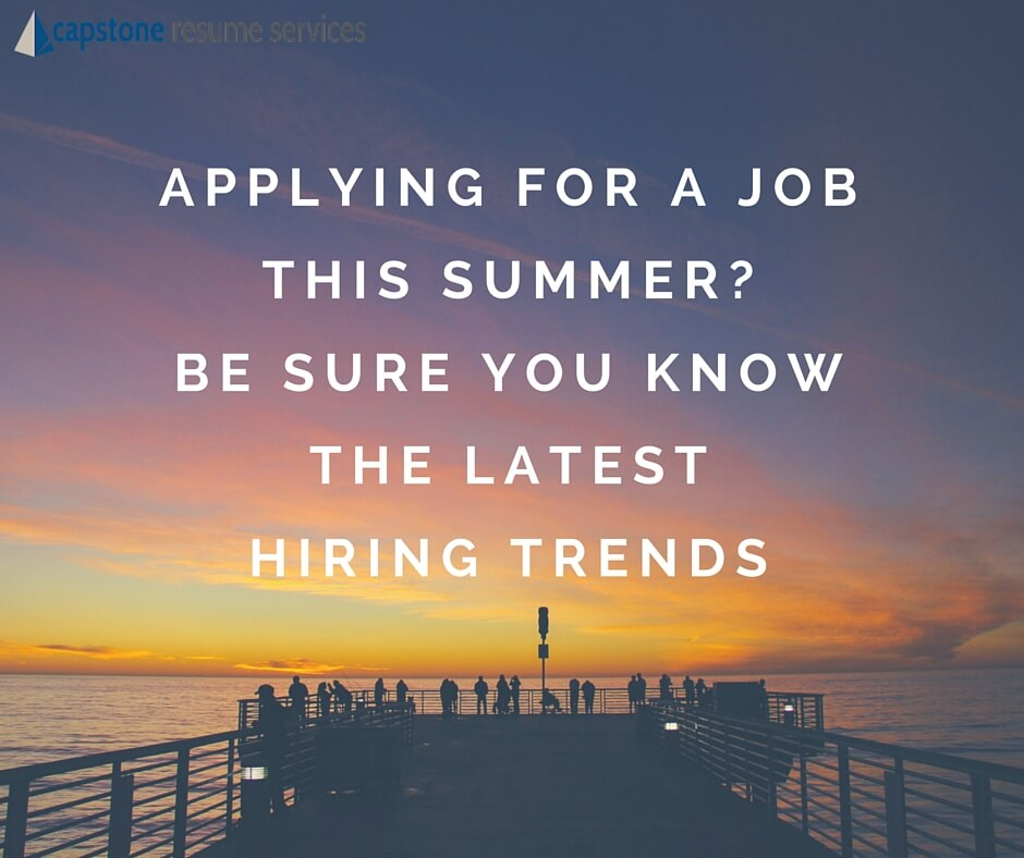keep up with hiring trends to land a job this summer