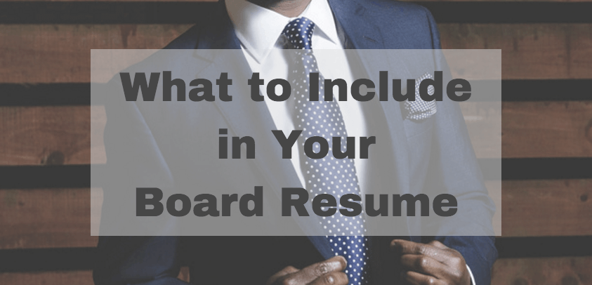 what to include in board resume