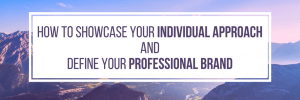 how to define your professional brand