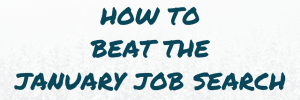 beat the january job search