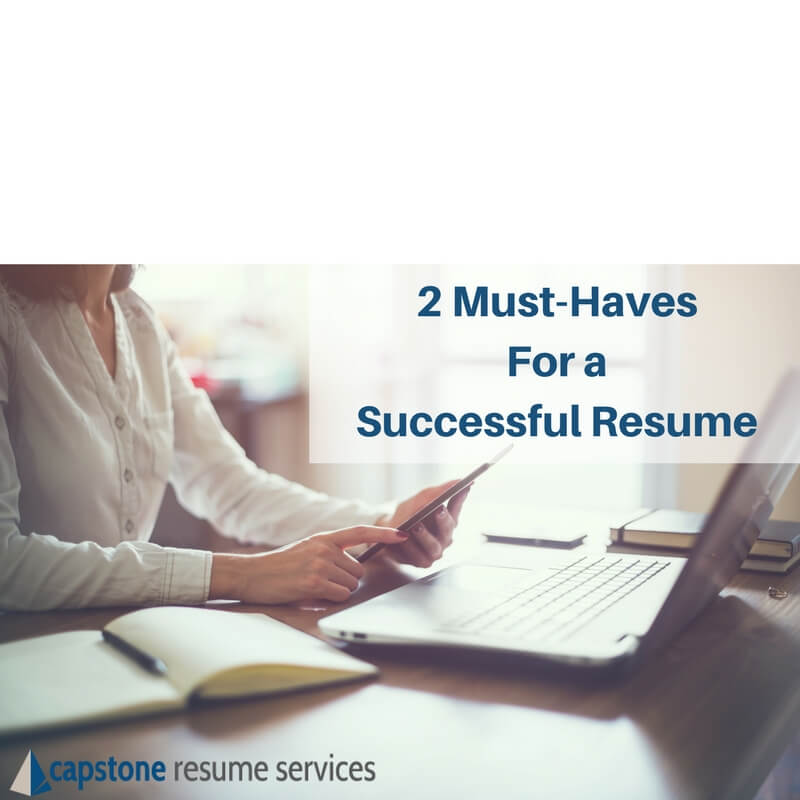 2 Must-Haves For A Successful Resume